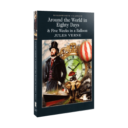Jules Verne - Around the World in 80 Days & Five Weeks in a Balloon